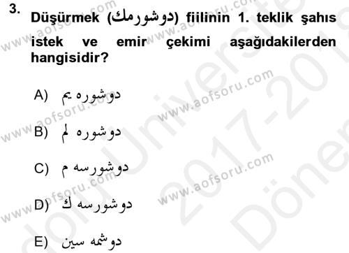 Osmanlı Türkçesi 1 Dersi 2017 - 2018 Yılı Dönem Sonu Sınavı 3. Soru