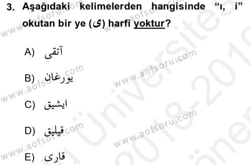 Osmanlı Türkçesi 1 Dersi 2018 - 2019 Yılı (Final) Dönem Sonu Sınav Soruları 3. Soru