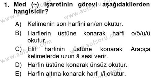 Osmanlı Türkçesi 1 Dersi 2019 - 2020 Yılı (Vize) Ara Sınav Soruları 1. Soru