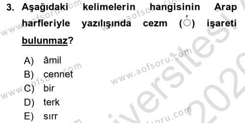 Osmanlı Türkçesi 1 Dersi 2019 - 2020 Yılı (Vize) Ara Sınav Soruları 3. Soru