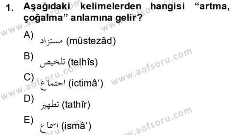 Tarih Bölümü 2. Yarıyıl Osmanlı Türkçesi II Dersi 2013 Yılı Bahar Dönemi Dönem Sonu Sınavı 1. Soru