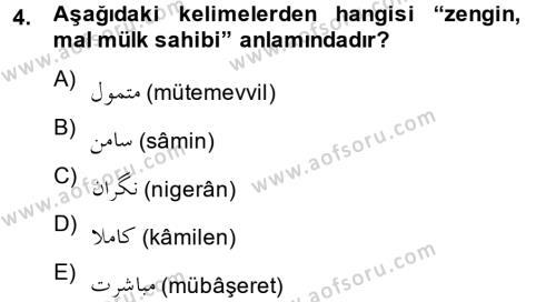 Osmanlı Türkçesi 2 Dersi 2012 - 2013 Yılı Dönem Sonu Sınavı 4. Soru