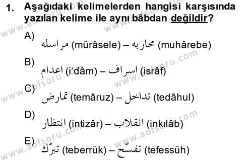 Tarih Bölümü 2. Yarıyıl Osmanlı Türkçesi II Dersi 2014 Yılı Bahar Dönemi Dönem Sonu Sınavı 1. Soru