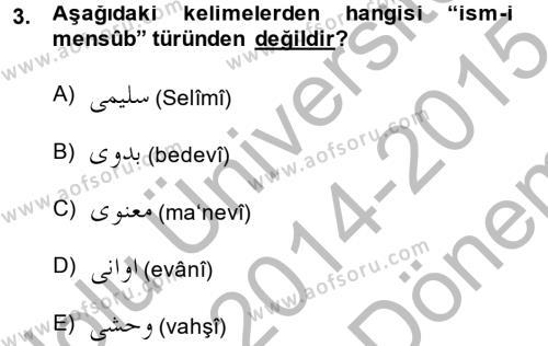 Osmanlı Türkçesi 2 Dersi 2014 - 2015 Yılı (Final) Dönem Sonu Sınavı 3. Soru