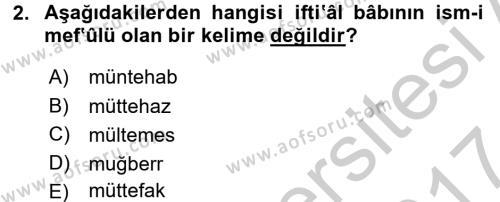Osmanlı Türkçesi 2 Dersi 2016 - 2017 Yılı (Vize) Ara Sınavı 2. Soru