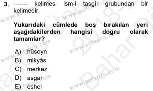 Osmanlı Türkçesi 2 Dersi 2018 - 2019 Yılı (Vize) Ara Sınav Soruları 3. Soru