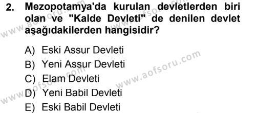 Uygarlık Tarihi 1 Dersi 2012 - 2013 Yılı (Final) Dönem Sonu Sınav Soruları 2. Soru