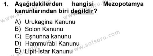 Kamu Yönetimi Bölümü 2. Yarıyıl Genel Uygarlık Tarihi Dersi 2013 Yılı Bahar Dönemi Ara Sınavı 1. Soru