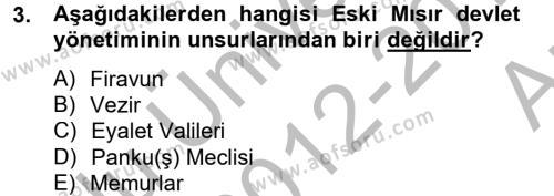 Genel Uygarlık Tarihi Dersi 2012 - 2013 Yılı Ara Sınavı 3. Soru