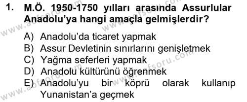 Kamu Yönetimi Bölümü 2. Yarıyıl Genel Uygarlık Tarihi Dersi 2014 Yılı Bahar Dönemi Ara Sınavı 1. Soru