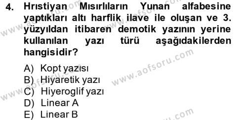 Genel Uygarlık Tarihi Dersi 2013 - 2014 Yılı Ara Sınavı 4. Soru