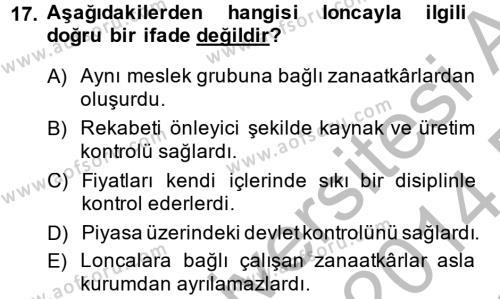 Genel Uygarlık Tarihi Dersi 2013-2014 Yılı Dönem Sonu Sınavı 17. Soru