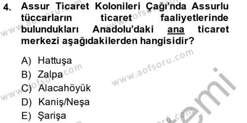 Kamu Yönetimi Bölümü 2. Yarıyıl Genel Uygarlık Tarihi Dersi 2015 Yılı Bahar Dönemi Ara Sınavı 4. Soru