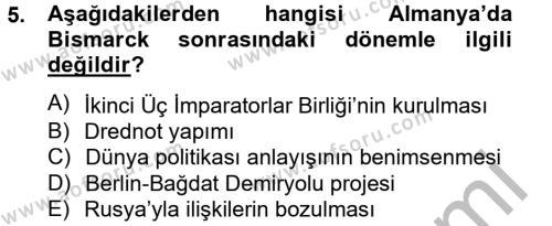 Kamu Yönetimi Bölümü 2. Yarıyıl Siyasi Tarih Dersi 2013 Yılı Bahar Dönemi Ara Sınavı 5. Soru