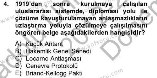 Kamu Yönetimi Bölümü 2. Yarıyıl Siyasi Tarih Dersi 2013 Yılı Bahar Dönemi Dönem Sonu Sınavı 4. Soru