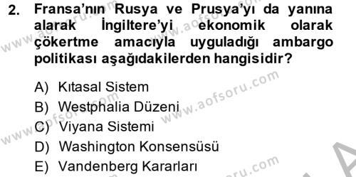 Kamu Yönetimi Bölümü 2. Yarıyıl Siyasi Tarih Dersi 2014 Yılı Bahar Dönemi Ara Sınavı 2. Soru