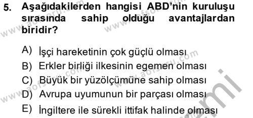 Kamu Yönetimi Bölümü 2. Yarıyıl Siyasi Tarih Dersi 2014 Yılı Bahar Dönemi Ara Sınavı 5. Soru