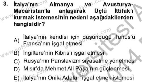 Siyasi Tarih Dersi 2013 - 2014 Yılı (Final) Dönem Sonu Sınav Soruları 3. Soru