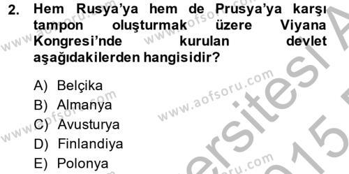 Kamu Yönetimi Bölümü 2. Yarıyıl Siyasi Tarih Dersi 2015 Yılı Bahar Dönemi Dönem Sonu Sınavı 2. Soru