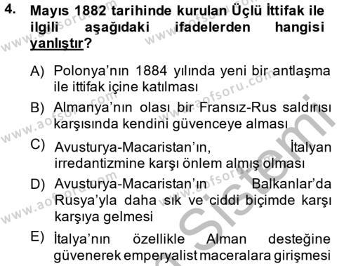 Kamu Yönetimi Bölümü 2. Yarıyıl Siyasi Tarih Dersi 2015 Yılı Bahar Dönemi Dönem Sonu Sınavı 4. Soru
