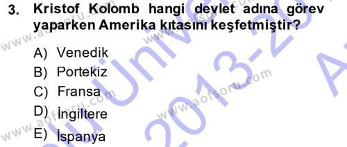 Uluslararası İlişkiler Bölümü 1. Yarıyıl Siyasi Tarih I Dersi 2014 Yılı Güz Dönemi Ara Sınavı 3. Soru
