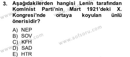 Uluslararası İlişkiler Bölümü 2. Yarıyıl Siyasi Tarih II Dersi 2013 Yılı Bahar Dönemi Ara Sınavı 3. Soru