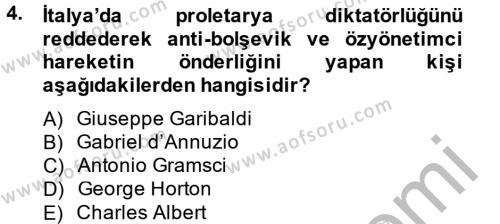 Uluslararası İlişkiler Bölümü 2. Yarıyıl Siyasi Tarih II Dersi 2013 Yılı Bahar Dönemi Ara Sınavı 4. Soru