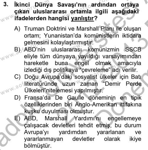 Siyasi Tarih 2 Dersi 2012 - 2013 Yılı Dönem Sonu Sınavı 3. Soru