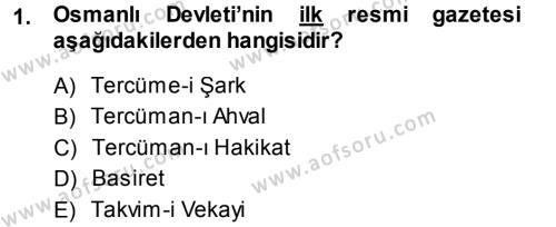 Atatürk İlkeleri Ve İnkılap Tarihi 1 Dersi 2013 - 2014 Yılı Dönem Sonu Sınavı 1. Soru