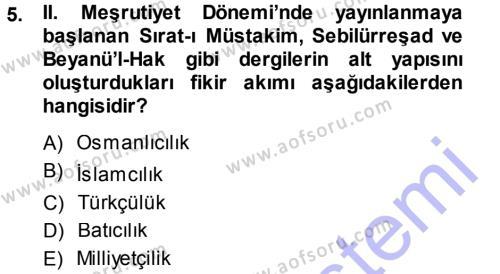 Yaşlı Bakımı Bölümü 3. Yarıyıl Atatürk İlkeleri Ve İnkılap Tarihi I Dersi 2014 Yılı Güz Dönemi Dönem Sonu Sınavı 5. Soru