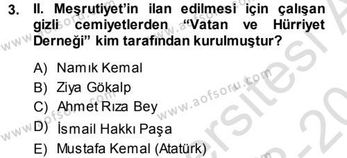 Sosyal Hizmet Bölümü 3. Yarıyıl Atatürk İlkeleri Ve İnkılap Tarihi I Dersi 2014 Yılı Güz Dönemi Tek Ders Sınavı 3. Soru