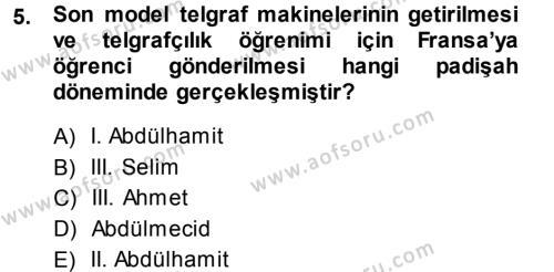 Lojistik Bölümü 3. Yarıyıl Atatürk İlkeleri Ve İnkılap Tarihi I Dersi 2014 Yılı Güz Dönemi Tek Ders Sınavı 5. Soru