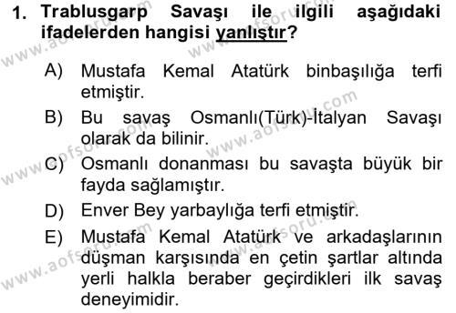 Atatürk İlkeleri Ve İnkılap Tarihi 1 Dersi 2017 - 2018 Yılı (Vize) Ara Sınavı 1. Soru