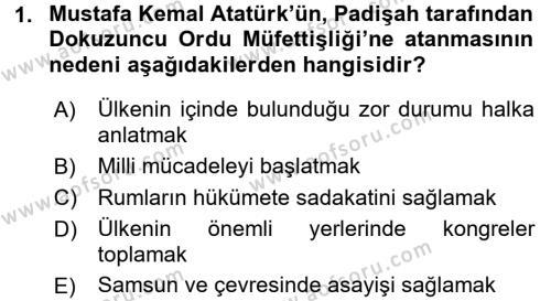 Atatürk İlkeleri Ve İnkılap Tarihi 1 Dersi 2017 - 2018 Yılı (Final) Dönem Sonu Sınavı 1. Soru