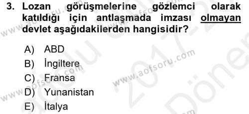 Atatürk İlkeleri Ve İnkılap Tarihi 1 Dersi 2017 - 2018 Yılı (Final) Dönem Sonu Sınavı 3. Soru