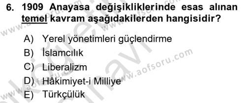 Atatürk İlkeleri Ve İnkılap Tarihi 1 Dersi 2018 - 2019 Yılı 3 Ders Sınavı 6. Soru 1. Soru