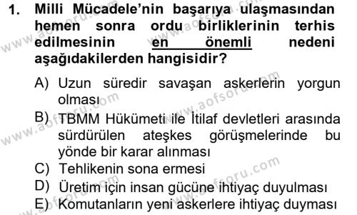 Atatürk İlkeleri Ve İnkılap Tarihi 2 Dersi 2012 - 2013 Yılı Ara Sınavı 1. Soru