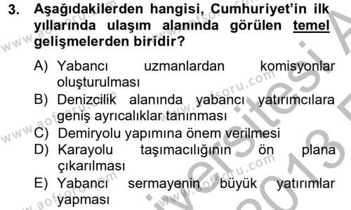Atatürk İlkeleri Ve İnkılap Tarihi 2 Dersi 2012 - 2013 Yılı Ara Sınavı 3. Soru