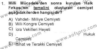 Atatürk İlkeleri Ve İnkılap Tarihi 2 Dersi 2012 - 2013 Yılı Tek Ders Sınavı 1. Soru
