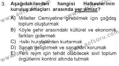 Atatürk İlkeleri Ve İnkılap Tarihi 2 Dersi 2012 - 2013 Yılı Tek Ders Sınavı 3. Soru