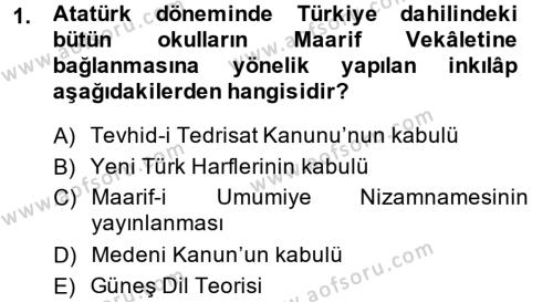 Atatürk İlkeleri Ve İnkılap Tarihi 2 Dersi 2013 - 2014 Yılı Ara Sınavı 1. Soru