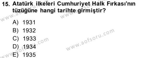 Atatürk İlkeleri Ve İnkılap Tarihi 2 Dersi Ara Sınavı Deneme Sınav Soruları 15. Soru