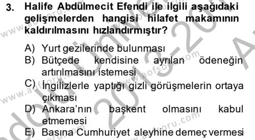 Atatürk İlkeleri Ve İnkılap Tarihi 2 Dersi 2013 - 2014 Yılı Ara Sınavı 3. Soru