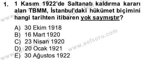 Muhasebe ve Vergi Uygulamaları Bölümü 4. Yarıyıl Atatürk İlkeleri Ve İnkılap Tarihi II Dersi 2014 Yılı Bahar Dönemi Dönem Sonu Sınavı 1. Soru