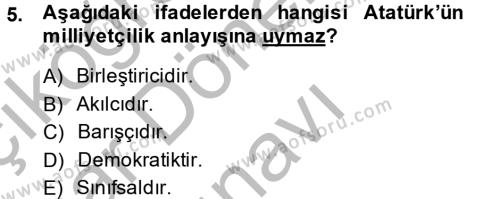 Muhasebe ve Vergi Uygulamaları Bölümü 4. Yarıyıl Atatürk İlkeleri Ve İnkılap Tarihi II Dersi 2014 Yılı Bahar Dönemi Dönem Sonu Sınavı 5. Soru