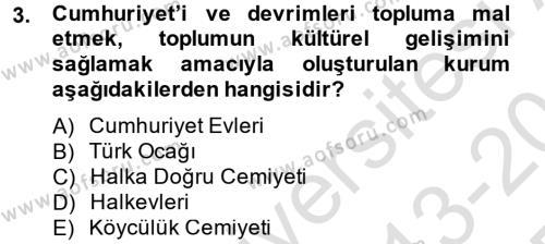 Atatürk İlkeleri Ve İnkılap Tarihi 2 Dersi 2013 - 2014 Yılı Tek Ders Sınavı 3. Soru
