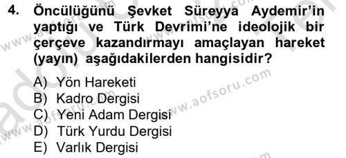 Atatürk İlkeleri Ve İnkılap Tarihi 2 Dersi 2013 - 2014 Yılı Tek Ders Sınavı 4. Soru