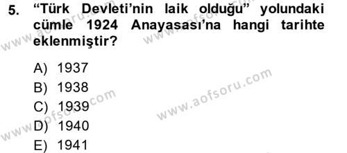 Muhasebe ve Vergi Uygulamaları Bölümü 4. Yarıyıl Atatürk İlkeleri Ve İnkılap Tarihi II Dersi 2014 Yılı Bahar Dönemi Tek Ders Sınavı 5. Soru