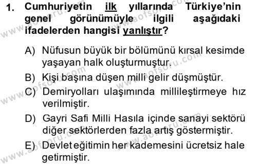 İşletme Bölümü 4. Yarıyıl Atatürk İlkeleri Ve İnkılap Tarihi II Dersi 2015 Yılı Bahar Dönemi Ara Sınavı 1. Soru