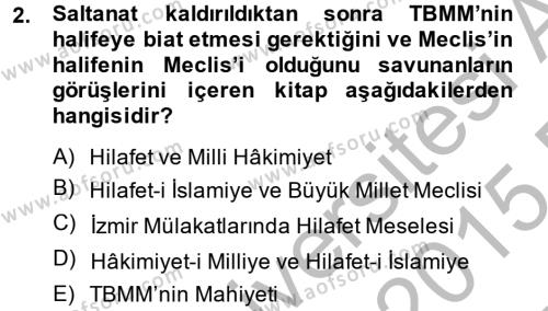 Lojistik Bölümü 4. Yarıyıl Atatürk İlkeleri Ve İnkılap Tarihi II Dersi 2015 Yılı Bahar Dönemi Ara Sınavı 2. Soru